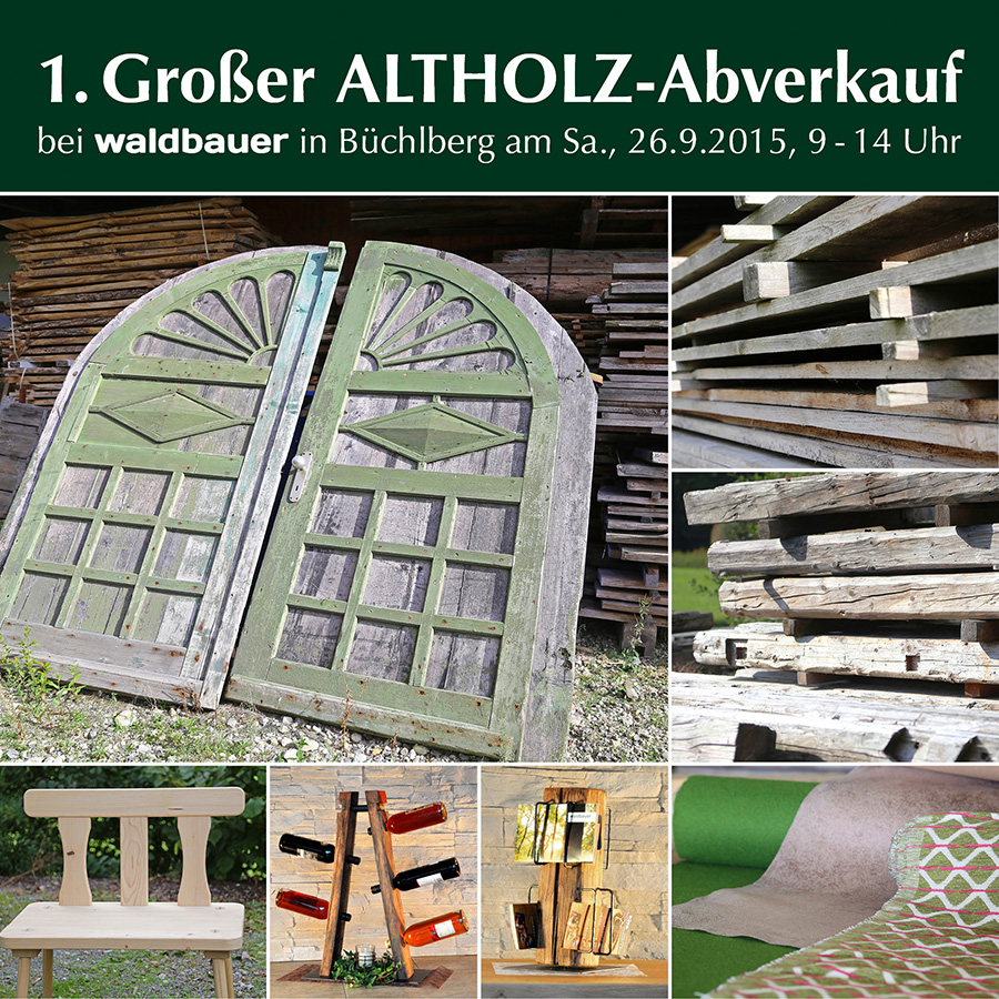 Waldbauer Altholz-Abverkauf Sept15