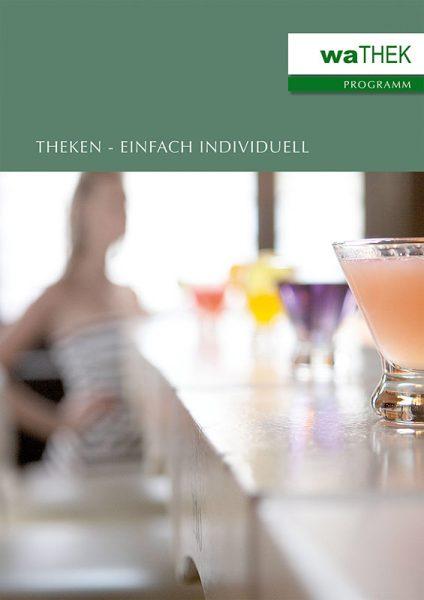 waTHEK-Katalog - Theken für Hotellerie und Gastronomie