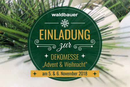 Waldbauer Dekomesse Advent und Weihnacht 2018