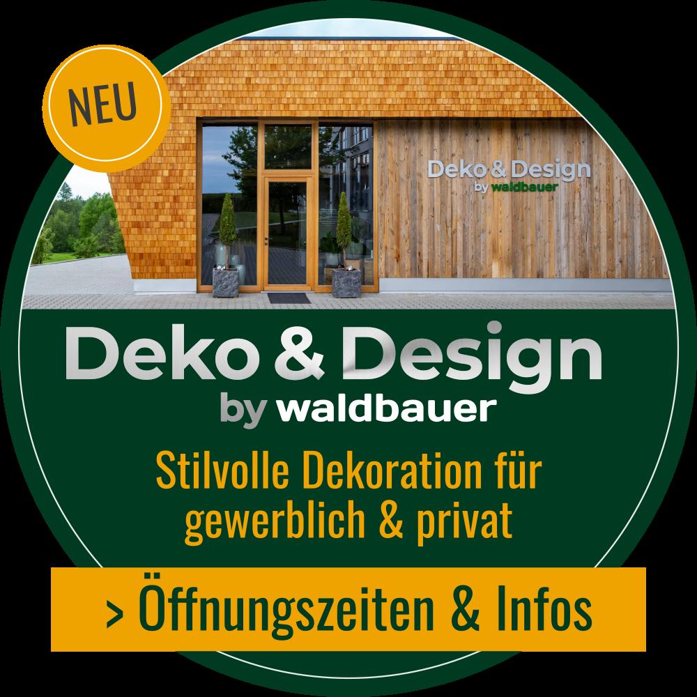 Deko & Design by Waldbauer | Öffnungszeiten & Infos